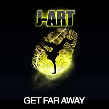 Get Far Away