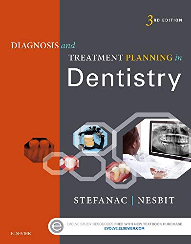 Compare Textbook Prices for Diagnosis and Treatment Planning in Dentistry 3 Edition ISBN 9780323287302 by Stefanac DDS  MS, Stephen J.,Nesbit DDS  MS, Samuel P.