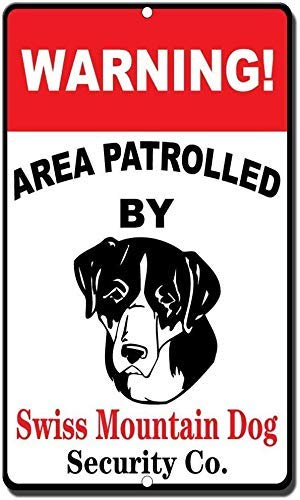 DKISEE Home Pub Bar Deco Wall Decor Poster Warning Area Patrolled by Swiss Mountain Dog - Fun Sign Metal Funny Warning Sign for Property Notice Sign Plaque for Home Decor 10x14 inch