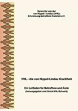 VHL - die von Hippel-Lindau Krankheit