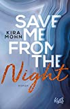 Save me from the Night (Leuchtturm-Trilogie, Band 2) - Kira Mohn