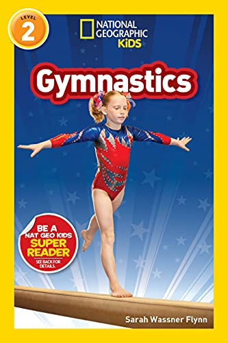Compare Textbook Prices for National Geographic Readers: Gymnastics Level 2  ISBN 9781426338120 by Flynn, Sarah