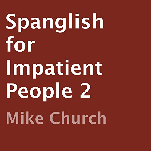 Spanglish for Impatient People 2 audiobook cover art