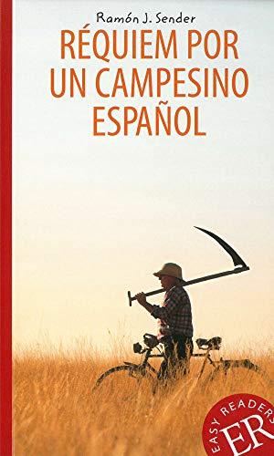 Réquiem por un campesino español: Spanische Lektüre für das 4. und 5. Lernjahr (Easy Readers (Spanisch))