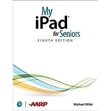 My iPad for Seniors (covers all iPads running iPadOS 14)