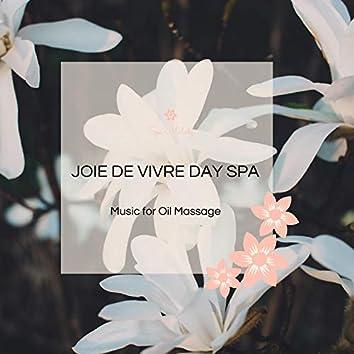 Joie De Vivre Day Spa - Music For Oil Massage