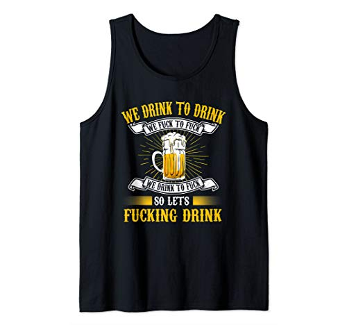 Lets Fucking Drink Bier Party Saufen Spruch Tank Top