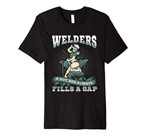Welder Gear | Welders Fill A Gap T-Shirt