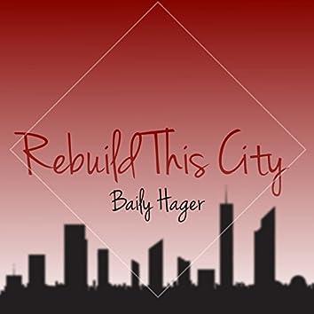 Rebuild This City