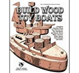 Build Wood Toy Boats Pattern Book