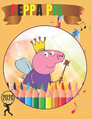 Peppa Pig: Coloring Book for Kids and Adults with Fun, Easy, and Relaxing (Coloring Books for Adults and Kids 2-4 4-8 8-12+) High-quality images