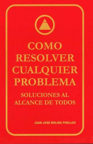 Como Resolver Cualquier Problema