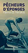 Pêcheurs d'éponges : Kalymnos 1900 - Saint-Pétersbourg 1917 par Yérakis