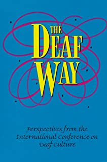 The Deaf Way: Perspectives from the International Conference on Deaf Culture