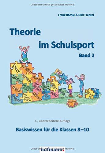 Theorie im Schulsport - Band 2: Basiswissen für die Klassen 8-10