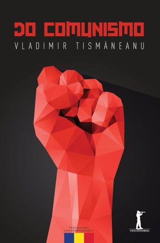 Do Comunismo. O Destino de Uma Religião Política