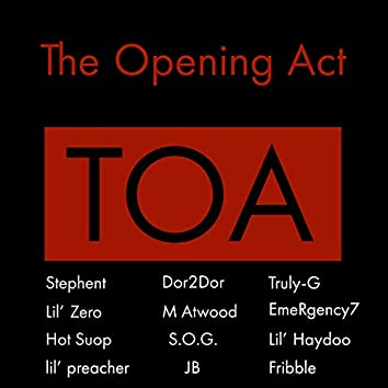 TOA Cypher 2020 (feat. Dan Eloves, Stephent, Lil' Zero, Lil' Haydoo, S.O.G. & M Atwood)