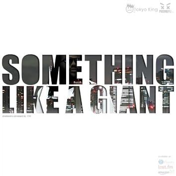 Something Like A Giant (Single)