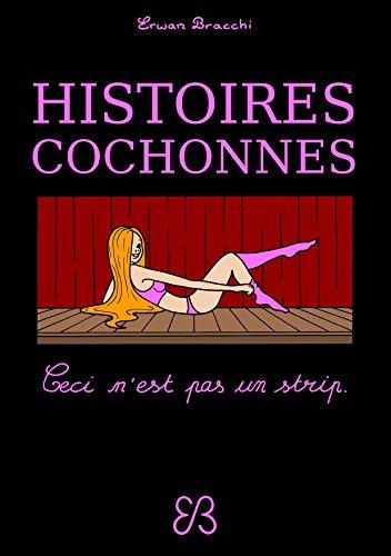 Histoires cochonnes: Ceci n'est pas un strip.