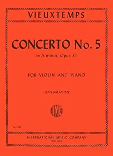 Vieuxtemps Concerto No. 5 in a minor Op. 37. For Violin and Piano. by Ivan Galamian. International