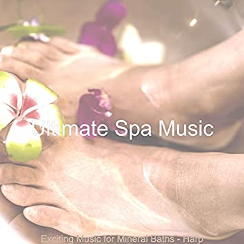 Exciting Music for Mineral Baths - Harp