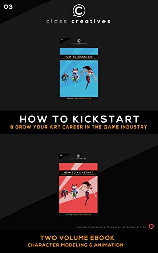 How To Kickstart & Grow Your Art Career In The Game Industry (English Edition)