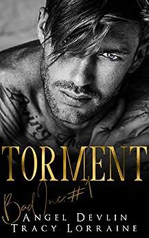 Torment: A revenge bully billionaire romance (B.A.D. Inc Book 1) by [Angel Devlin, Tracy Lorraine]