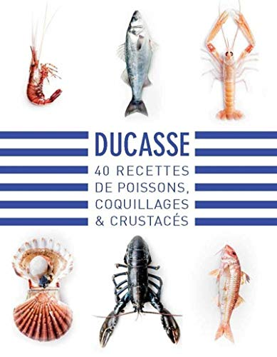 40 recettes de poissons, coquillages & crustacés
