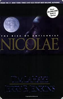 Paperback Nicolae: The Rise of Antichrist (Left Behind, Book 3) Book