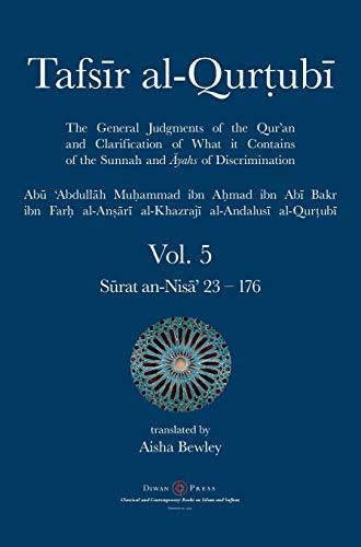 Tafsir al-Qurtubi Vol. 5: Juz' 5: Sūrat an-Nisā' 23 - 176