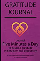 Gratitude journal: Journal Five minutes a day to develop gratitude, mindfulness and productivity By Simple Live 7137