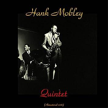 Hank mobley quintet (feat. Art Farmer / Horace Silver / Doug Watkins / Art Blakey) [Remastered 2016]