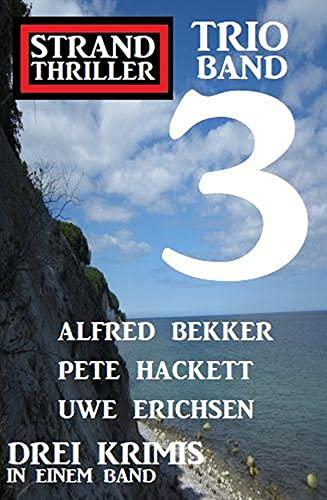 Strand Thriller Trio Band 3 – Drei Krimis in einem Band