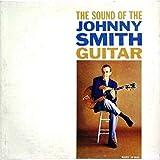 ザ・サウンド・オブ・ジョニー・スミス・ギター<SHM-CD>