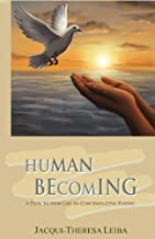 Human Becoming: A Path to New Life in Contemplative Poetry