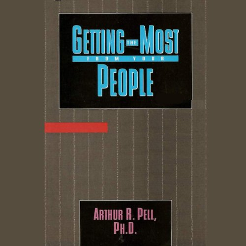 Getting the Most from Your People audiobook cover art