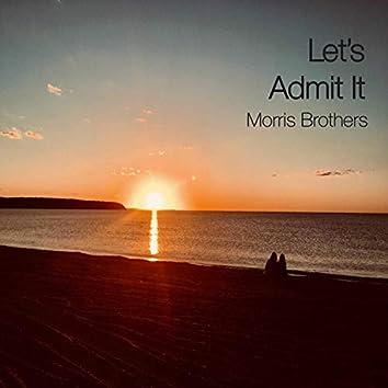Let's Admit It