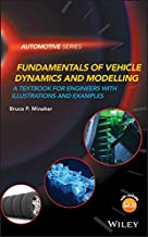 Fundamentals of Vehicle Dynamics and Modelling: A Textbook for Engineers With Illustrations and Examples (Automotive Series)