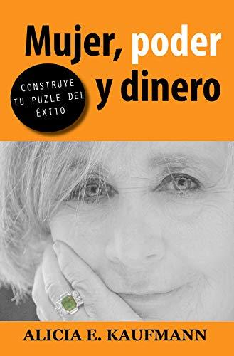 Mujer, poder y dinero: Construye tu puzle del éxito (Spanish Edition)