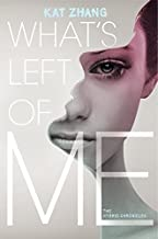 What's Left of Me (Hybrid Chronicles) by Kat Zhang (2012-09-18)
