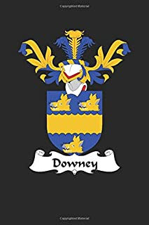 Downey: Downey Coat of Arms and Family Crest Notebook Journal (6 x 9 - 100 pages)