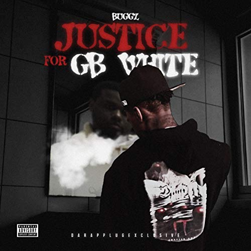 Justice For Gb White [Explicit]