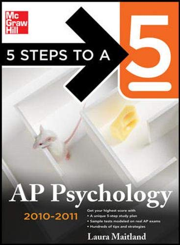 5 Steps to a 5 AP Psychology, 2010-2011 Edition (5 Steps to a 5 on the Advanced Placement Examinations Series)