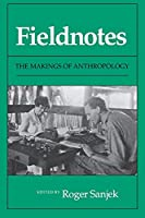 Fieldnotes: The Makings of Anthropology (Writings of James Fenimore Cooper)