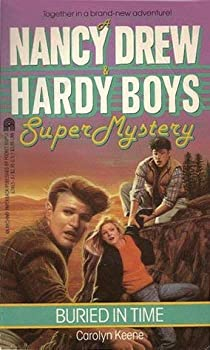 Buried in Time - Book #7 of the Nancy Drew and Hardy Boys: Super Mystery
