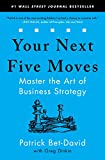 Real Estate Investing Books! -  Your Next Five Moves: Master the Art of Business Strategy