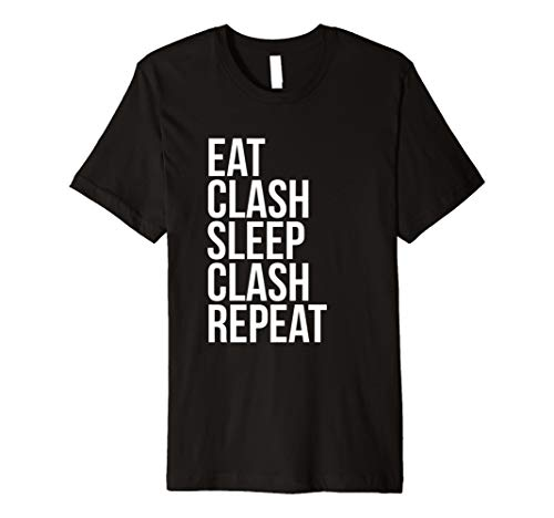 EAT Clash Sleep Clash Repeat – Ganze Clans T Shirt