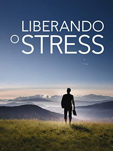 Liberando o Stress