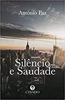Silêncio e saudade (Portuguese Edition)