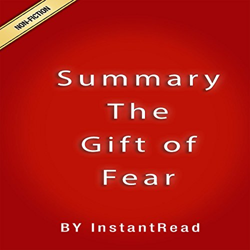Summary The Gift of Fear from Gavin de Becker audiobook cover art